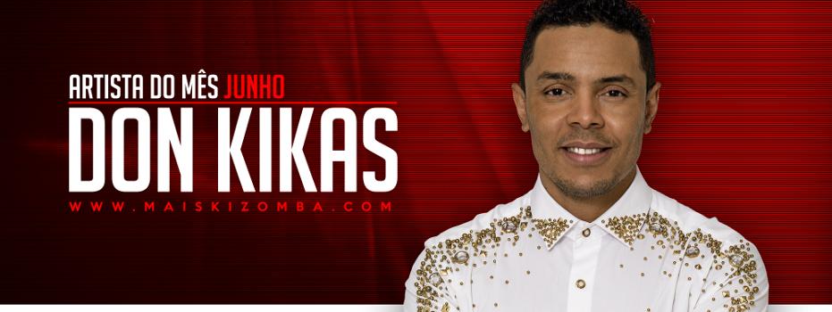 Don Kikas: Artista do Mês (Junho 2017)
