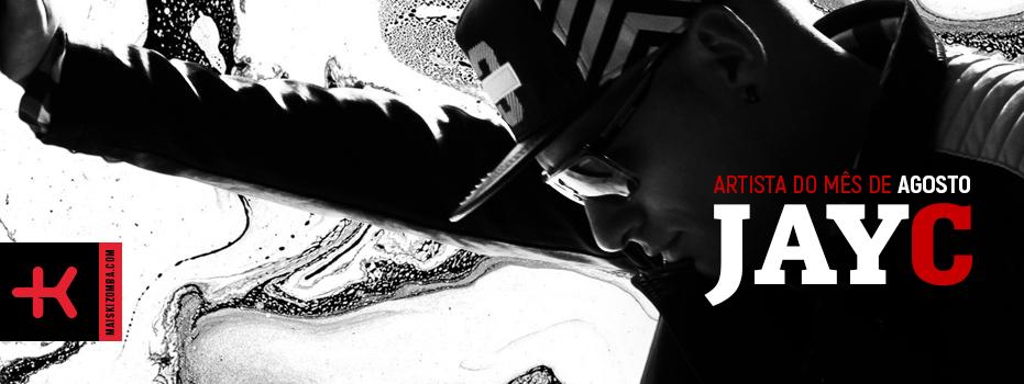 Jay C: Artista do Mês