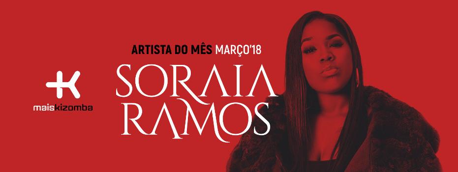 Soraia Ramos: Artista do Mês | Março 2018