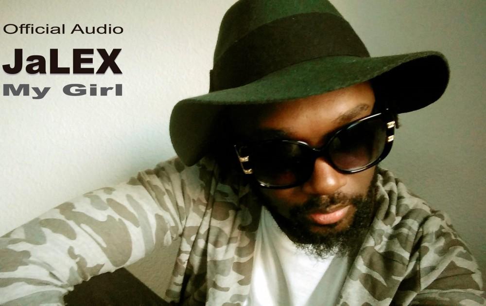 JaLEX - My Girl (feat. MC Mario)