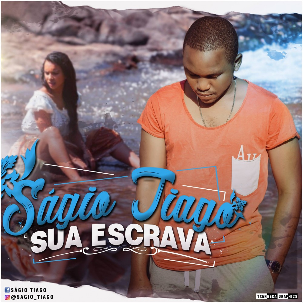 Ságio Tiago - Sua Escrava