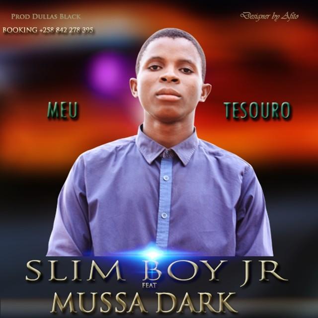 Slim Boy Jr - Meu Tesouro (feat. Mussa Dark)
