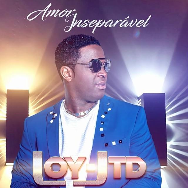 Loy Jtd - Amor Inseparável