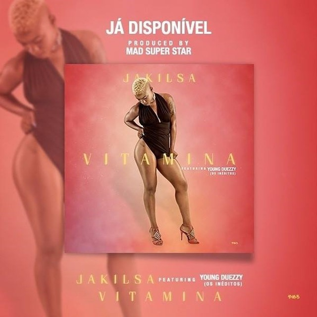 Jakilsa - Vitamina (feat. Young Duezzy)