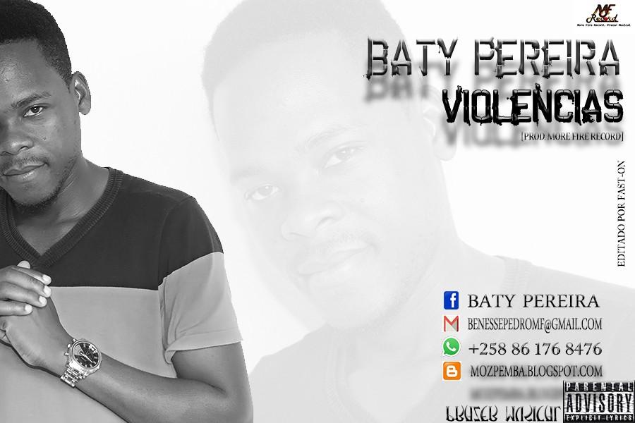 Baty Pereira - Violência