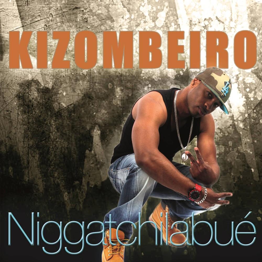Niggatchilabué - Kizombeiro
