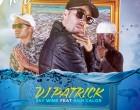 DJ Patrick - No Teu Mar (feat. Jay Wime & Bom Calor)