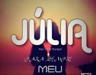 Júlia - Para Sempre Meu