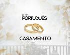 Puto Português - Casamento