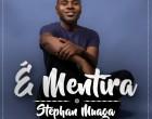 Stephan Muaga - É Mentira