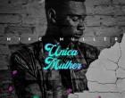 Mike Muller - Única Mulher