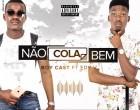 Boy Cast - Não Cola Bem (feat. Edy V)