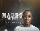 Mauro Miguel - Hancawane