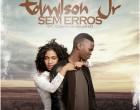 Edmilson Jr - Sem Erros (feat. Cornelio Valente)