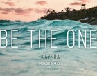 Kaysha - Be The One