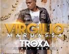 Virgilio Maruassa - Troxa (feat. Neves)