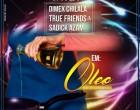 Dimex Chilala, Sadick Azam & True Friends - Óleo