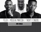 Felex & Messias Maricoa - Me Coça (feat. Twenty Fingers)