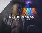 Gui Brandão - Toca Em Mim (feat. Twenty Fingers)