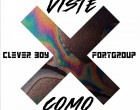 Clever Boy & Fortgroup - Viste Como