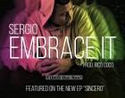 Sergio - Embrace It