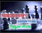 Kiingston Baby - Xeque-Mate (feat. Dayon Vuma)