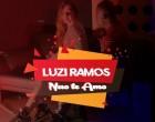 Luzi Ramos - Não Te Amo