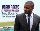 Derio Pakas - Meu Docinho (feat. Filomena Maricoa)