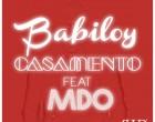 Babiloy - Casa Comigo (feat. MDO)