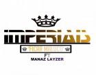 Imperiais - Ficar Maluco (feat. Mánaz Layzer)
