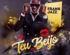 Frank Jazz - Teu Beijo