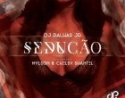 DJ Palhas Jr - Sedução (feat. Mylson & Chelsy Shantel)