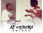 Az Khinera - Amigas