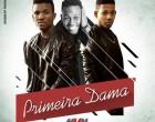 Carga Pesada - Primeira Dama (feat. Ahssan Junior)