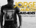 Jorge Márcio - Saudades (feat. Carlos Cupido)
