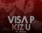 Visa P - Kiz U (feat. Crystal)