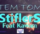 Stiflers - Tem Tom (feat. Kawam)