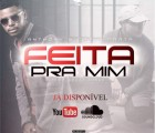 Anthony Ferreira - Feita Pra Mim (feat. Carla Prata)