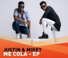 Justin & Mikey - Me Cola