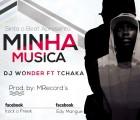 DJ Wonder - Minha Música (feat. Tchaka)