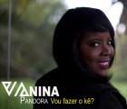 Vanina Pandôra - Vou Fazer o Quê