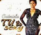 Gabriela - Tu És Sexy