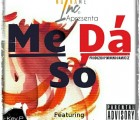No Name Inc. - Me Dá Só (feat. Bravo)