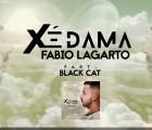 Fábio Lagarto - Xé Dama (feat. Black Cat)
