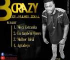 B Crazy - Moça Estranha