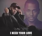 DJ Roger Milan - I Need Your Love (feat. Ray Denz)