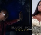 Grande Homem - Volta (feat. Mimae)