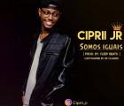 Ciprii Jr - Somos Iguais