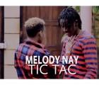 Melody Nay - Tic Tac