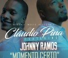 Cláudio Pina - Momento Certo (feat. Johnny Ramos)